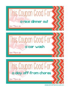 May Week 2 Mother′s Day - Mom Coupon for Older Kids